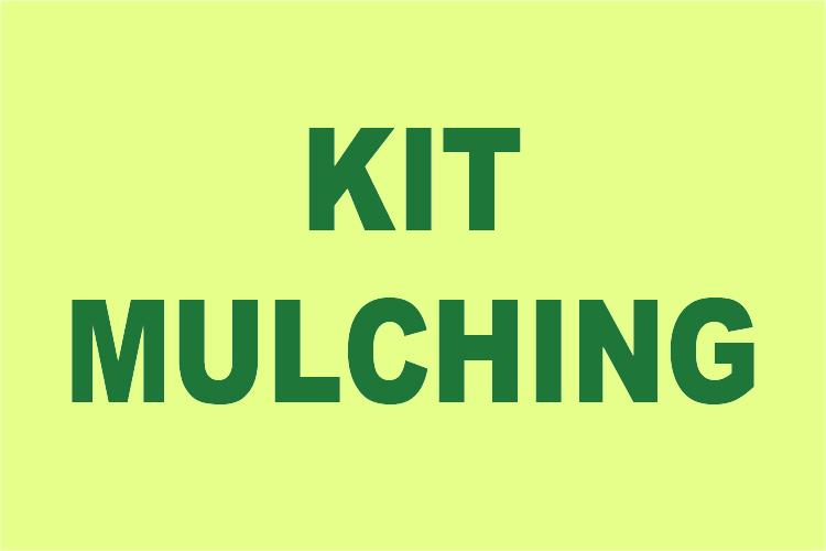 Kit Mulching